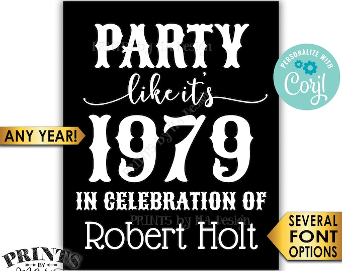 """Party Like It's ANY Year Sign with a Custon Name, Birthday, Class Reunion, PRINTABLE 8x10/16x20"""" Sign <Edit Yourself with Corjl>"""