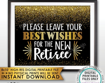 "Retirement Party Sign, Leave Your Best Wishes for the New Reitree Sign, Retirement Wishes Black & Gold Decor, PRINTABLE 8x10"" File <ID>"