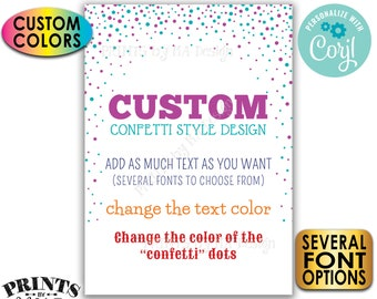 "Custom Confetti Design, Choose Your Text and Colors, Dots, One Custom PRINTABLE 5x7"" Portrait Sign <Edit Yourself with Corjl>"