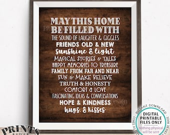 """May This Home Be Filled With Sign, Laughter Giggles Family Friends Stories Memories Hugs, PRINTABLE 8x10/16x20"""" Rustic Wood Style Sign <ID>"""
