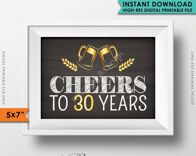 """Cheers to 30 Years Birthday Party Decor 30th Birthday Party Decoration Anniversary, Gold & Chalkboard Style PRINTABLE 5x7"""" Instant Download"""