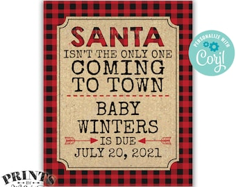 """Lumberjack Pregnancy Announcement, Santa Isn't the Only One Coming to Town, PRINTABLE 16x20"""" Baby Reveal Sign <Edit Yourself with Corjl>"""