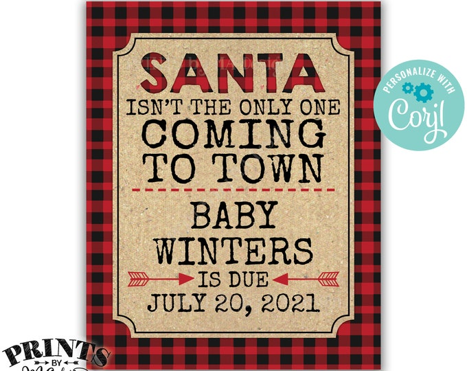 "Lumberjack Pregnancy Announcement, Santa Isn't the Only One Coming to Town, PRINTABLE 16x20"" Baby Reveal Sign <Edit Yourself with Corjl>"