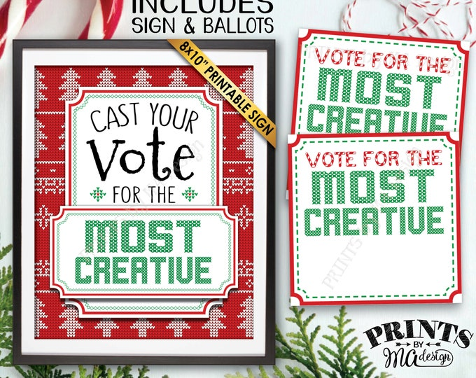 Vote for the Most Creative Voting Sign and Ballots, Ugly Christmas Sweater Party, Tacky, Ugliest, Unique, PRINTABLE Sign and Ballots <ID>
