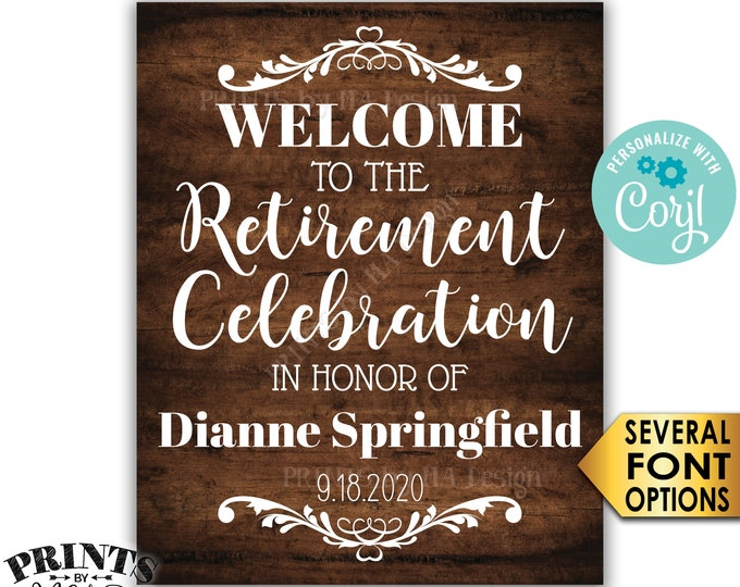 """Retirement Party Sign, Welcome to the Retirement Celebration, PRINTABLE Rustic Wood Style 8x10/16x20"""" Sign <Edit Yourself with Corjl>"""