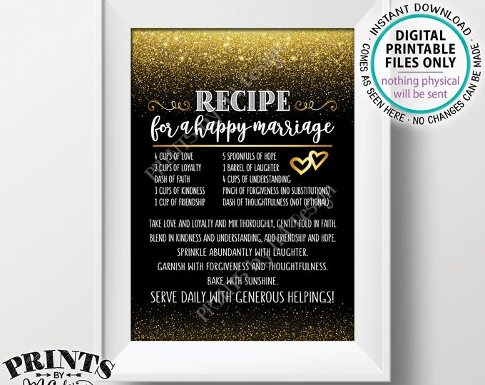 "Recipe for a Happy Marriage Sign, Key to a Happy Marriage, Funny, Marriage Advice, PRINTABLE 5x7"" Black & Gold Glitter Wedding Sign <ID>"
