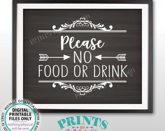 "Please No Food or Drink Sign, No Food Sign, Keep Food Out, Rules for Home, Follow House Rules, PRINTABLE 8x10"" Chalkboard Style Sign <ID>"