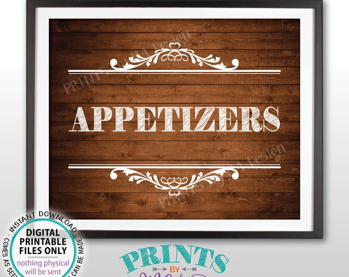 "Appetizers Sign, Hors d'oeuvres, Food Starters, Graduation Birthday Retirement Wedding Shower, PRINTABLE 8x10"" Rustic Wood Style Sign <ID>"