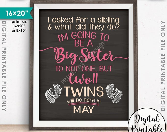 Twins Pregnancy Announcement, Promoted to Big Sister of Twins, Expecting Twins in MAY Dated Chalkboard Style PRINTABLE Baby Reveal Sign <ID>