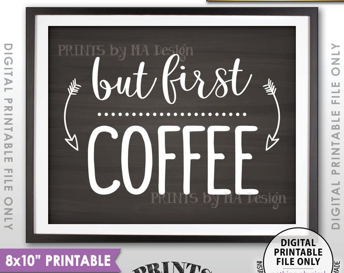 """But First Coffee Sign, Coffee Bar Wall Art, PRINTABLE 8x10"""" Chalkboard Style Coffee Station Sign <ID>"""