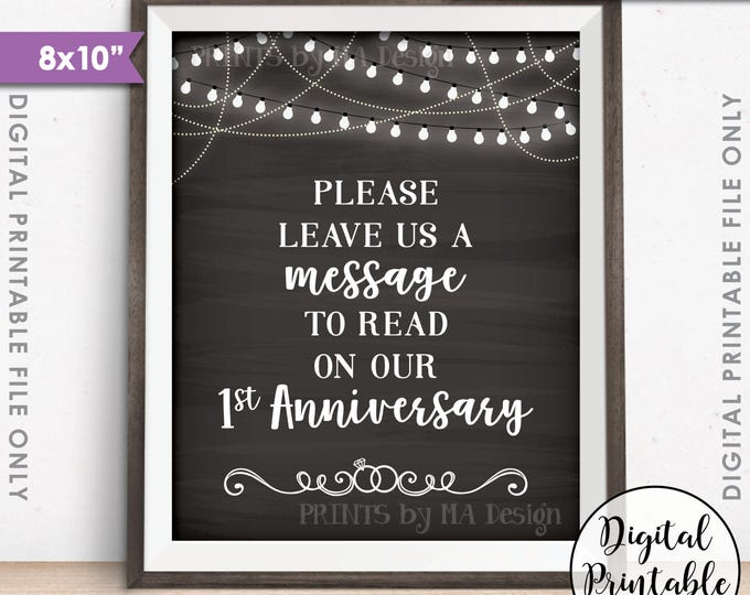 "Please Leave Us a Message to Read on Our First Anniversary Wedding Sign, 1st Anniversary, 8x10"" Chalkboard Style Printable Instant Download"