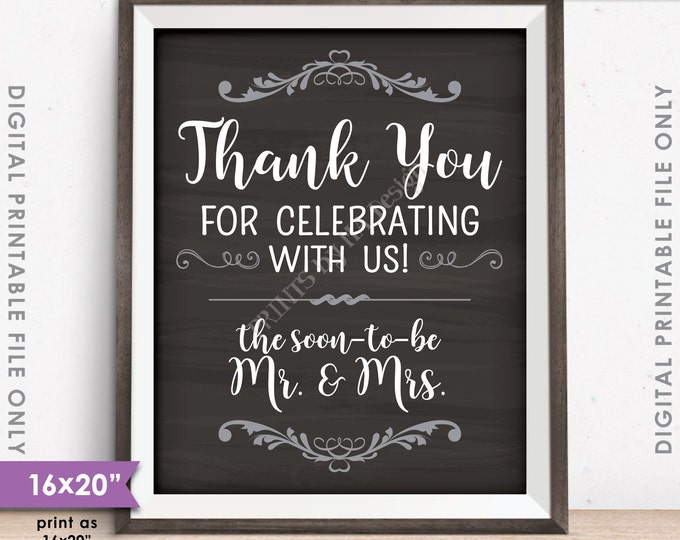 """Thank you for Celebrating With Us Sign, Wedding Rehearsal Dinner Chalkboard Style 16x20"""" or 8x10"""" Instant Download Digital Printable File"""