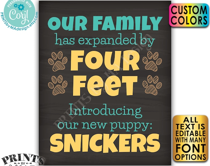 Editable Pet Sign, Our Family has Expanded by Four Feet, Introducing Our New Pet, PRINTABLE Chalkboard Style Sign <Edit Yourself w/Corjl>