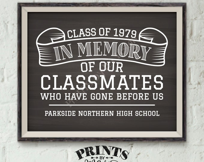 "In Memory Sign for Reunion Memorial, In Memoriam of the Classmates Who Have Gone Before Us, PRINTABLE Chalkboard Style 8x10"" Memory Sign"