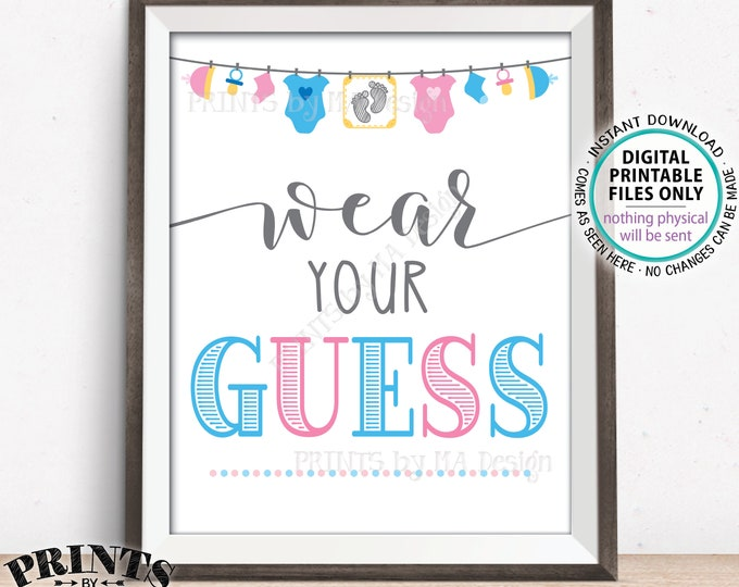 "Wear Your Guess Sign, Gender Reveal Party Sign, Pink or Blue, Boy or Girl, Clothes Pin, Button, Necklace, PRINTABLE 8x10/16x20"" Sign <ID>"