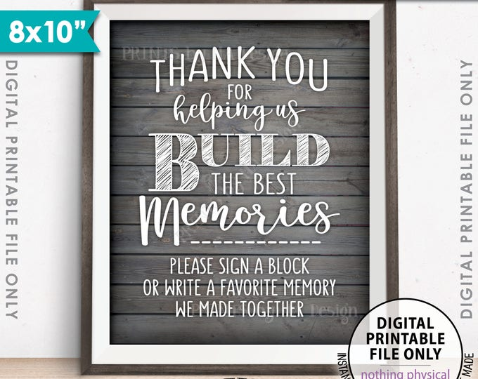 "Sign a Block Sign Thank You for Helping Us Build Memories Wedding Sign, Graduation Party, 8x10"" Rustic Wood Style PRINTABLE Instant Download"