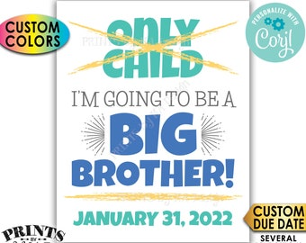 Baby #2 Pregnancy Announcement, No More Only Child Crossed Out, Going to be a Big Brother, PRINTABLE Sign <Edit Yourself with Corjl>