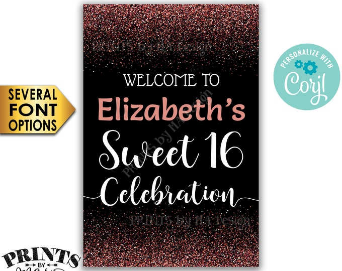 "Sweet 16 Welcome Sign, Welcome to the Sweet Sixteen Celebration, Black & Rose Gold Glitter PRINTABLE 24x36"" Sign <Edit Yourself with Corjl>"
