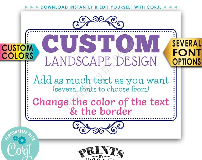 """Custom Sign, Choose Your Text and Colors, Ornate Border, One PRINTABLE 8x10/16x20"""" Landscape Sign <Edit Yourself with Corjl>"""