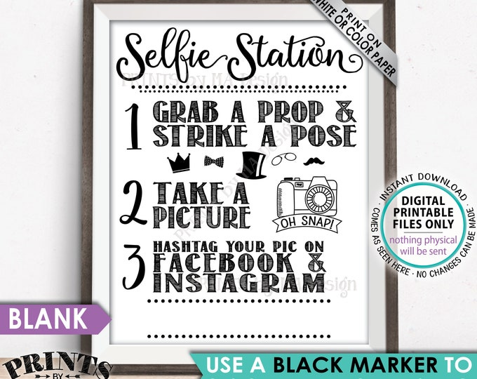 """Selfie Station Sign, Share your pic on Social Media, Facebook Instagram Hashtag, Take a Selfie Photo, PRINTABLE 8x10/16x20"""" Selfie Sign <ID>"""