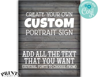 "Custom Gray Rustic Wood Style Sign, Choose Your Text, One Custom PRINTABLE 8x10/16x20"" Portrait Poster <Edit Yourself with Corjl>"