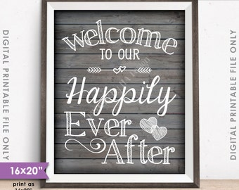 "Welcome To Our Happily Ever After Wedding Sign, Reception Wedding Poster, 8x10/16x20"" Rustic Wood Style Instant Download Digital Printable"