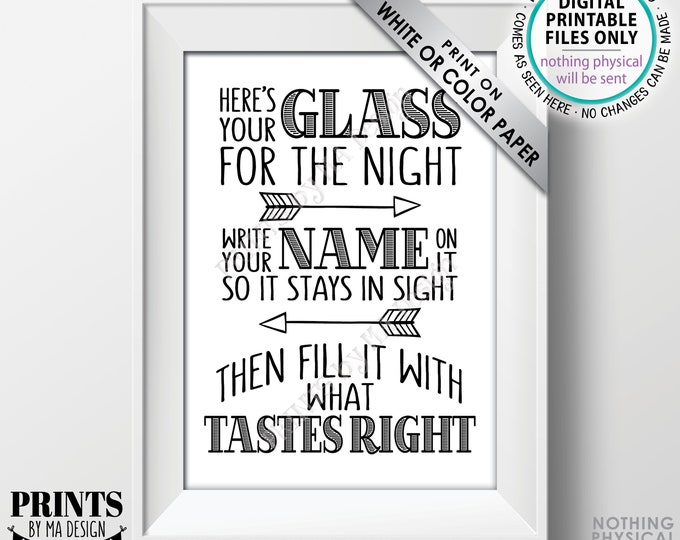 "Your Glass for the Night Sign, Write your Name on it so it Stays in Sight, Wedding Bar Favor, PRINTABLE 5x7"" Black & White Sign <ID>"
