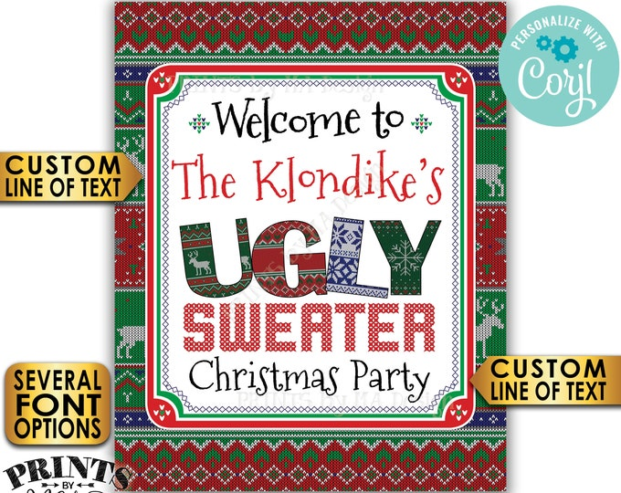 "Ugly Sweater Party Welcome Sign, Tacky Sweater, Ugly Christmas Sweater, Custom PRINTABLE 8x10/16x20"" Sign <Edit Yourself with Corjl>"