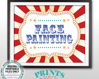 """Carnival Party Face Painting Sign, Carnival Games, Circus Party Face Painting, Circus Activities, Birthday, PRINTABLE 8x10/16x20"""" Sign <ID>"""