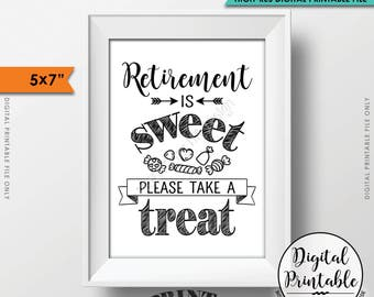 "Retirement Party Sign, Retirement is Sweet Please Take a Treat, Retirement Party Candy Bar, Sweet Treat, 5x7"" Printable Instant Download"