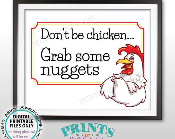 "Chicken Nuggets Sign, Don't Be Chicken Grab Some Nuggets, Graduation Party Food, PRINTABLE 8x10"" Sign <ID>"