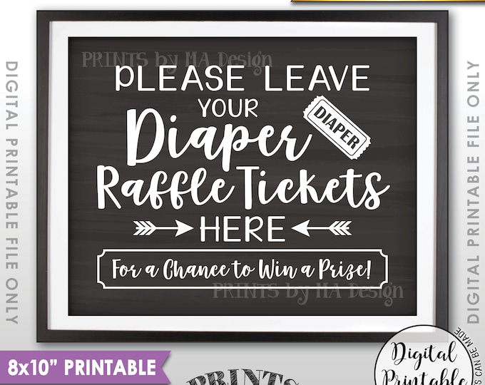 """Diaper Raffle Ticket Sign, Leave Your Raffle Ticket Here, Raffle Ticket Jar, Baby Shower Sign, PRINTABLE 8x10"""" Chalkboard Style Sign <ID>"""