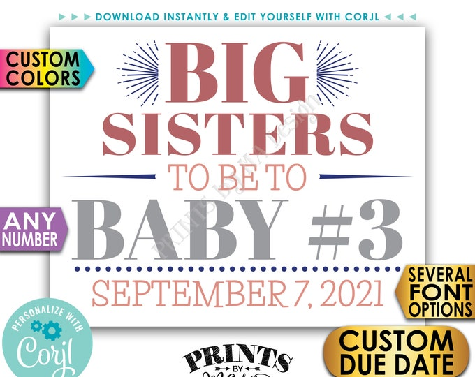 "Big Sisters Pregnancy Announcement, Baby #3 #4 #5 etc. Any Number, PRINTABLE 8x10/16x20"" Baby Reveal Sign <Edit Yourself with Corjl>"