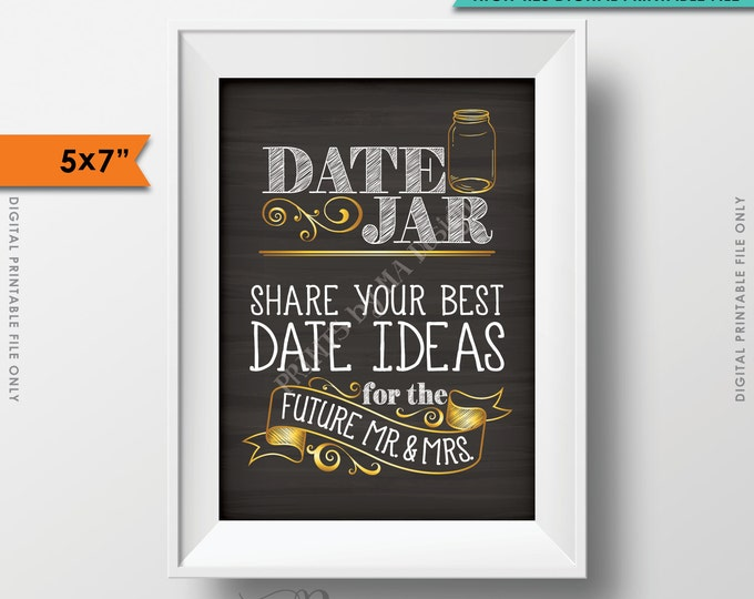 """Date Jar Sign, Share your best date ideas with the future Mr & Mrs, Wedding Shower, Chalkboard Style 5x7"""" Instant Download Digital Printable"""