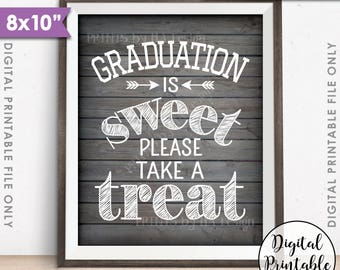 """Graduation Party Decoration, Graduation is Sweet Please Take a Treat, Graduation Sign, 8x10"""" Rustic Wood Style Printable Instant Download"""
