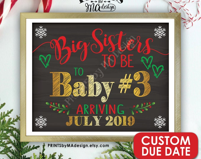 "Baby #3 Christmas Pregnancy Announcement, Big Sisters to Third Child, 3rd Baby, PRINTABLE 8x10/16x20"" Chalkboard Style Baby Number 3 Sign"