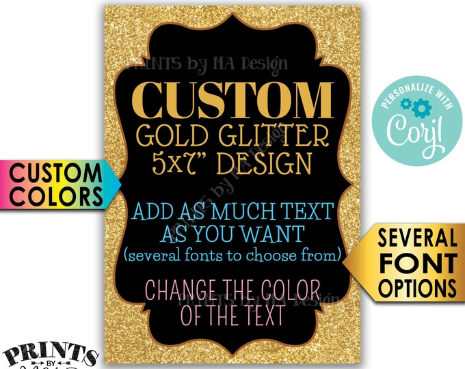 """Black & Gold Glitter Custom Sign Choose Your Text, Custom Black and Gold PRINTABLE 5x7"""" Portrait Sign or Card <Edit Yourself with Corjl>"""