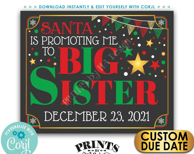 """Christmas Pregnancy Announcement, Santa is Promoting me to Big Sister, Baby Number 2, PRINTABLE 8x10/16x20"""" Sign <Edit Yourself with Corjl>"""