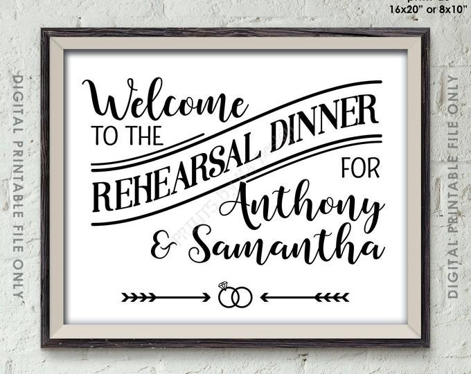 """Rehearsal Dinner Sign, Wedding Rehearsal Decor, Welcome to the Rehearsal Dinner Sign, Wedding Sign, Printable 8x10/16x20"""" Rehearsal Sign"""