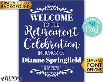 "Retirement Party Sign, Welcome to the Retirement Celebration, Custom Color Background, PRINTABLE 8x10/16x20"" Sign <Edit Yourself with Corjl>"
