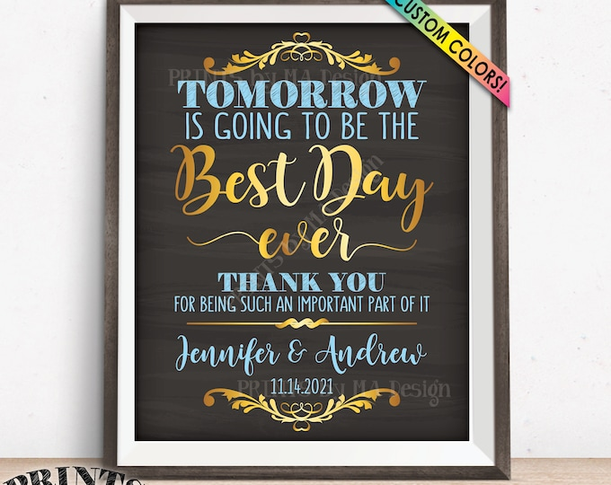 """Rehearsal Dinner Sign, Tomorrow is Going to Be The Best Day Ever, PRINTABLE 16x20"""" Chalkboard Style Wedding Rehearsal Thank You Sign"""