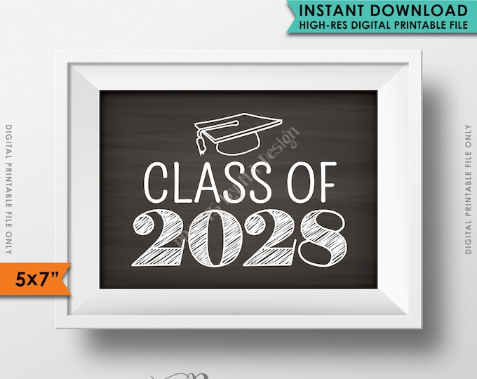 "Class of 2028 Sign, Grad Party High School 2028 Grad College Graduation Sign Chalkboard Sign, 5x7"" Instant Download Digital Printable File"