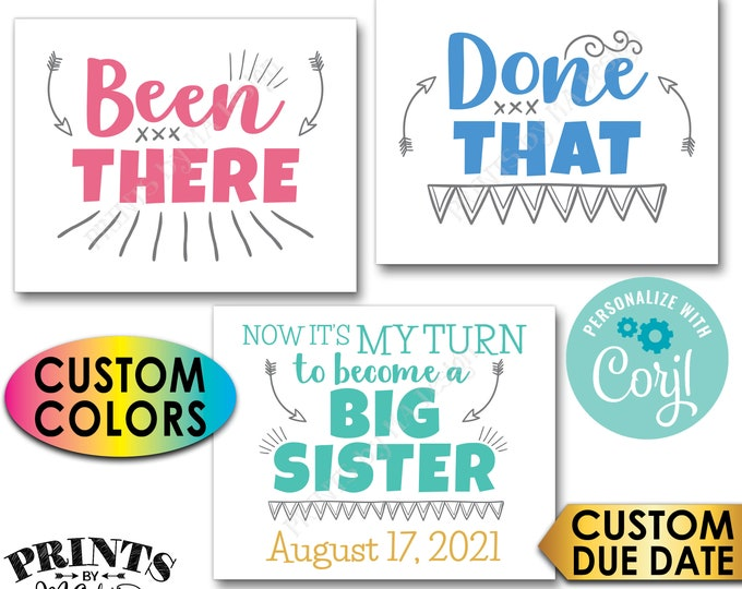 Pregnancy Announcement, Been There Done That It's My Turn to Become a Big Sister, PRINTABLE Baby #4 Reveal Signs <Edit Yourself with Corjl>
