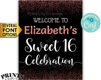 "Sweet 16 Welcome Sign, Welcome to the Sweet Sixteen Celebration, Black & Rose Gold Glitter PRINTABLE 16x20"" Sign <Edit Yourself with Corjl>"