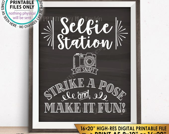 "Selfie Station Sign, Strike a Pose & Make it Fun Selfie Sign, Photobooth Sign, 8x10/16x20"" Chalkboard Style Instant Download Selfie Sign"