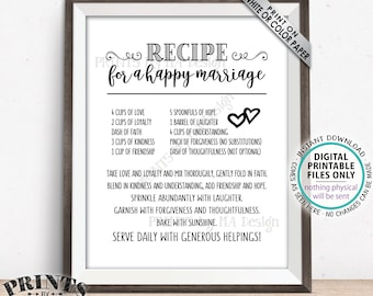 """Recipe for a Happy Marriage Sign,  Bridal Shower Gift, Key to a Happy Marriage, Wedding Advice for Marriage, PRINTABLE 8x10/16x20"""" Sign <ID>"""