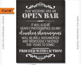 "Open Bar Sign, Wedding Bar Caution Sign, Drunken Shenanigans Documented Funny Bar Sign, PRINTABLE 11x14"" Chalkboard Style Bar Sign <ID>"
