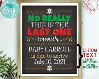 """Christmas Pregnancy Announcement, PRINTABLE 8x10/16x20"""" Chalkboard Style Last Baby Reveal Sign, The Final One <Edit Yourself with Corjl>"""