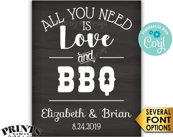 """All you Need is Love and BBQ Sign, Barbecue Barbie Grill, PRINTABLE 8x10/16x20"""" Chalkboard Style Wedding Sign <Edit Yourself with Corjl>"""