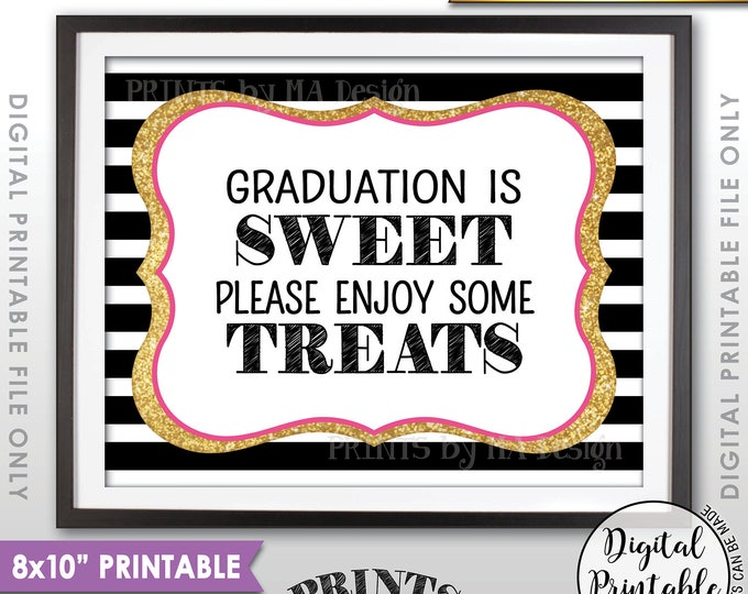 """Graduation is Sweet Please Enjoy Some Treats, Sweet Treats Graduation Party Sign, Black Pink & Gold Glitter Printable 8x10"""" Instant Download"""